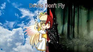 Devils Don't Fly Gacha Studio