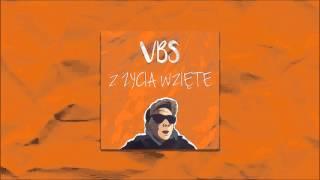 VBS - NIE ŻAŁUJĘ (ft. Senti, Jan)