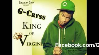 G Cryss -King Of Virginia prod.By Suave Supa & Yello