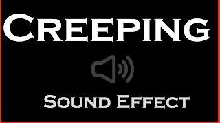 Creeping Sound Effect | HQ
