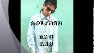 Soledad.     Kain rap.     El yin y el yan