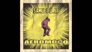 Samuel Úria - Aeromoço (audio)