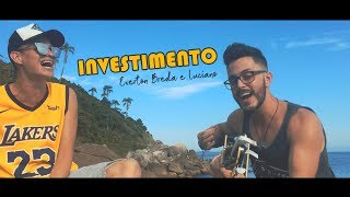 Matheus & Kauan - Investimento (Cover por Everton Breda e Luciano)
