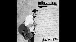 Brito Ventura & Os Desalinhados - The Reason (Lyric Video)