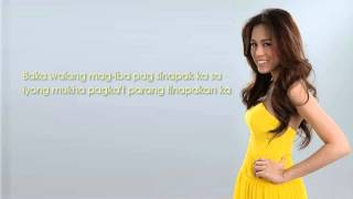Kahit Na - Toni Gonzaga - Lyrics [HD]