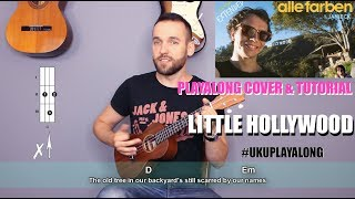 Alle Farben & Janieck - Little Hollywood (ukulele cover with lyrics and chords)