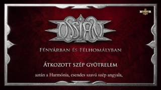 Ossian - Átkozott szép gyötrelem (Hivatalos szöveges video / Official lyrics video)