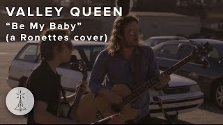 "80. Valley Queen - ""Be My Baby"" (The Ronettes cover) — Public Radio /\ Sessions"