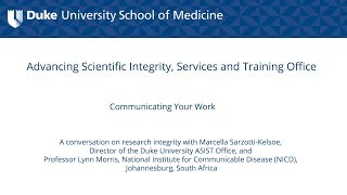 Duke University - Promoting Research Integrity in the Academic Laboratory Setting: Communicating your Work