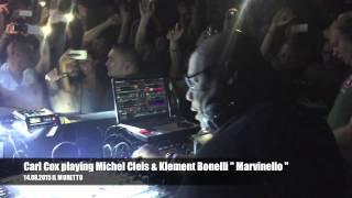 "Carl Cox playing Michel Cleis & Klement Bonelli "" Marvinello "" / 14.08.15 Il Muretto"