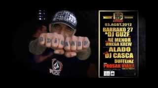 BARRAKO 27 C/ DJ GUZE . VIANA DO CASTELO . PROSAK . 3 AGOSTO 2012 ( Videopromo )