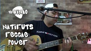 """Natiruts """"Reggae Power"""" Acústico - Cover no violão"""