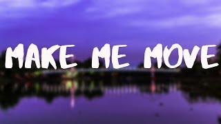 Make Me Move !