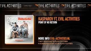 Kasparov ft. Evil Activities - Point of no return