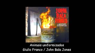 John Bala Jones - Animais uniformizados