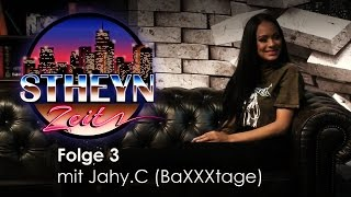 StheynZeit mit Jahy.C (BaXXXtage), Daniel Zlotin und Pixel   Folge 3