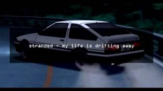 stranded - my life is drifting away