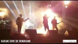 SANAM live in Suriname - Mere Mehboob Qayamat Hogi