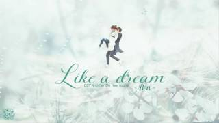 [Vietsub + Engsub +Kara] Like a Dream -BEN (OST Another Oh Hae Young - Lại là em Oh Hae Young]