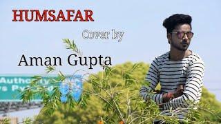 Humsafer | Varun Dhawan | Alia  Bhatt | Aman Gupta | Badrinath Ki Dulhania | (video) 2018