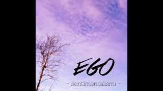 EGO - Come Ben Sai [official]
