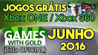 Jogos Grátis Xbox LIVE Gold de JUNHO 2016 [Lista OFICIAL] (Xbox ONE / Xbox 360)