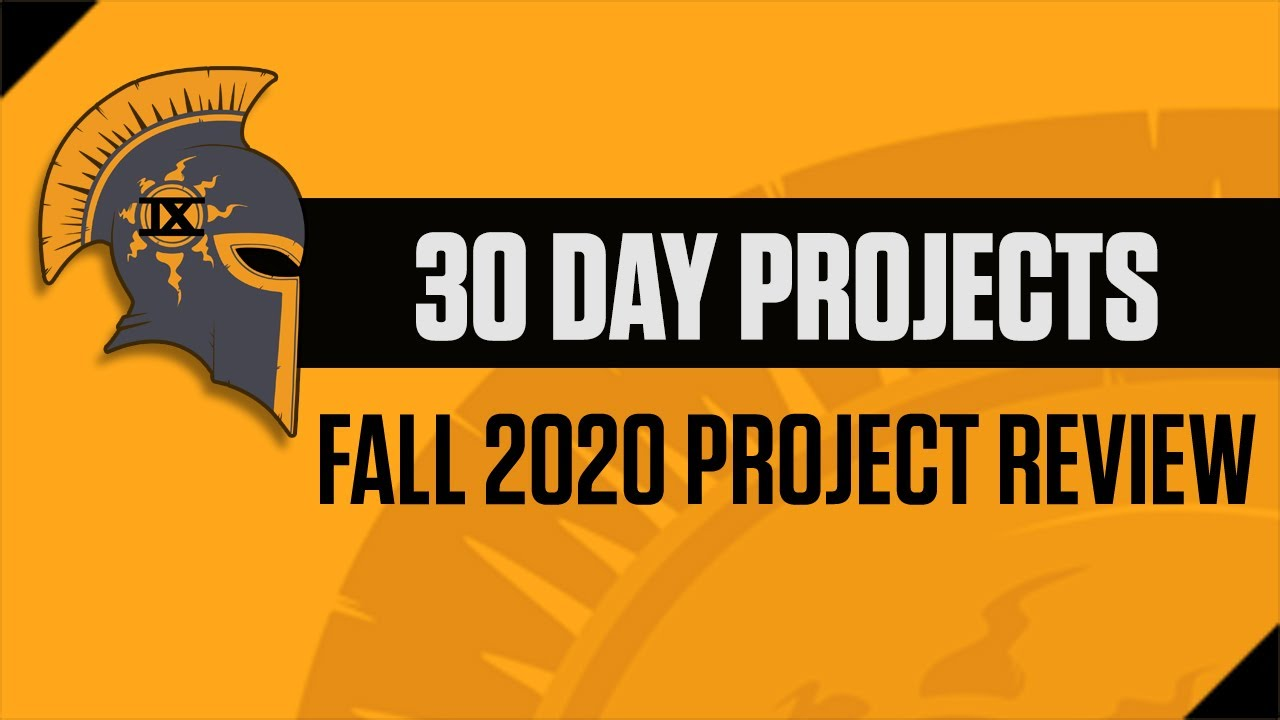 Day9 - DayKnight 30 Day Project Review - Fall 2020