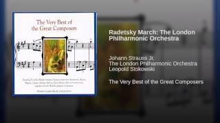 Radetsky March: The London Philharmonic Orchestra