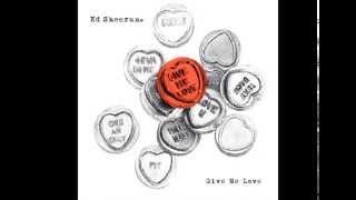 Give Me Love ~ Ed Sheeran Cover [Audio]