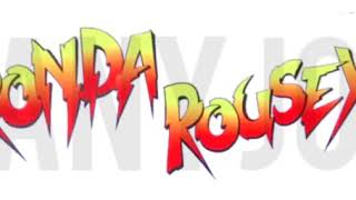 rowdy ronda rousey theme song