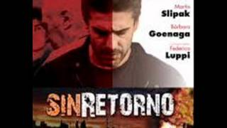 Sin retorno. Musica: Lucio Godoy