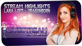 Lara Loft - Dragonborn LIVE ON TS by XtiriaHD