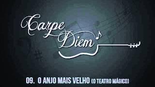Banda Carpe Diem - O Anjo Mais Velho (O Teatro Mágico)
