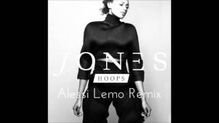 JONES - Hoops (Alessi Lemo Remix)