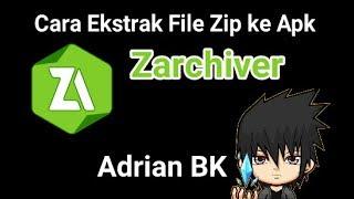 Cara Ekstrak File Zip menjadi Apk