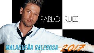 Malagueña Salerosa - Reversión 2017 - Pablo Ruiz - (AUDIO)