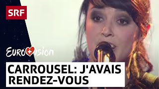 Entscheidungsshow zum ESC 2013 - Carrousel mit «J'avais rendez-vous»