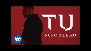 NUNO RIBEIRO - Tu [ Official Music Video ]