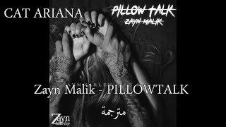 Zayn Malik - Pillow Talk - مترجمة