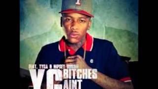 YG - Bitches ain't shit (ft.Tyga) [Exlipit Version]