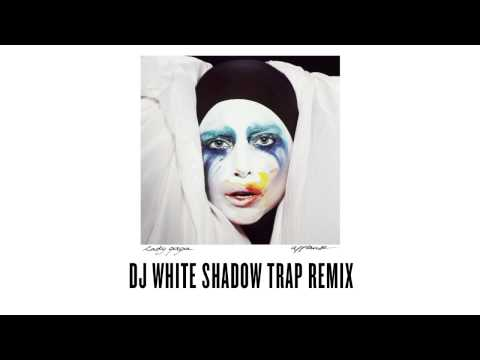lady-gaga-applause-dj-white-shadow-trap-remix-lady-gaga