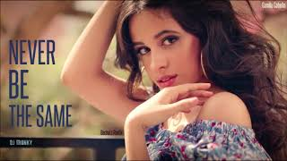 Camila Cabello - Never Be The Same (DJ Tronky Bachata Remix)