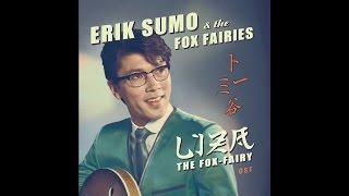 Erik Sumo & The Fox-Fairies - Funky Booeeiing