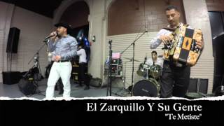 El Zarquillo - Te Metiste