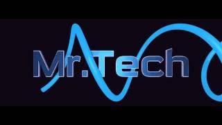 Mr Tech CHANEL INTRO VIDEO