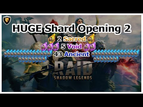 RAID: SL - HUGE Shard Opening 2 (2 Sacred, 5 Void, 43 Ancient)