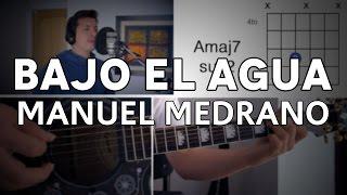 Bajo El Agua Manuel Medrano Tutorial Cover - Guitarra [Mauro Martinez]