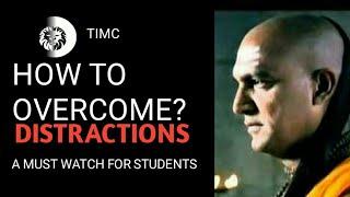 EXAM MOTIVATION OVERCOME DISTRACTIONS Chanakya Motivation [Timc ] width=