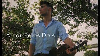 Salvador Sobral - Amar Pelos Dois (Violin Cover by Franco)