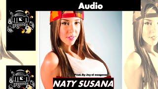 Naty Susana - Dime Que Te Creiste [Official Audio] MBN Records
